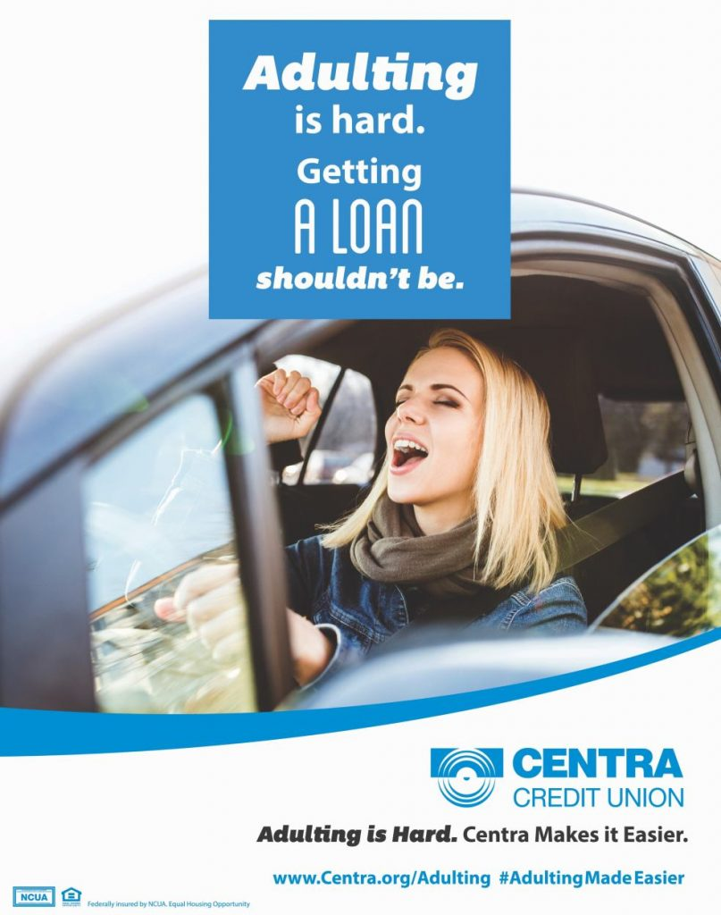 Centra Credit Union - Adulting is Hard poster