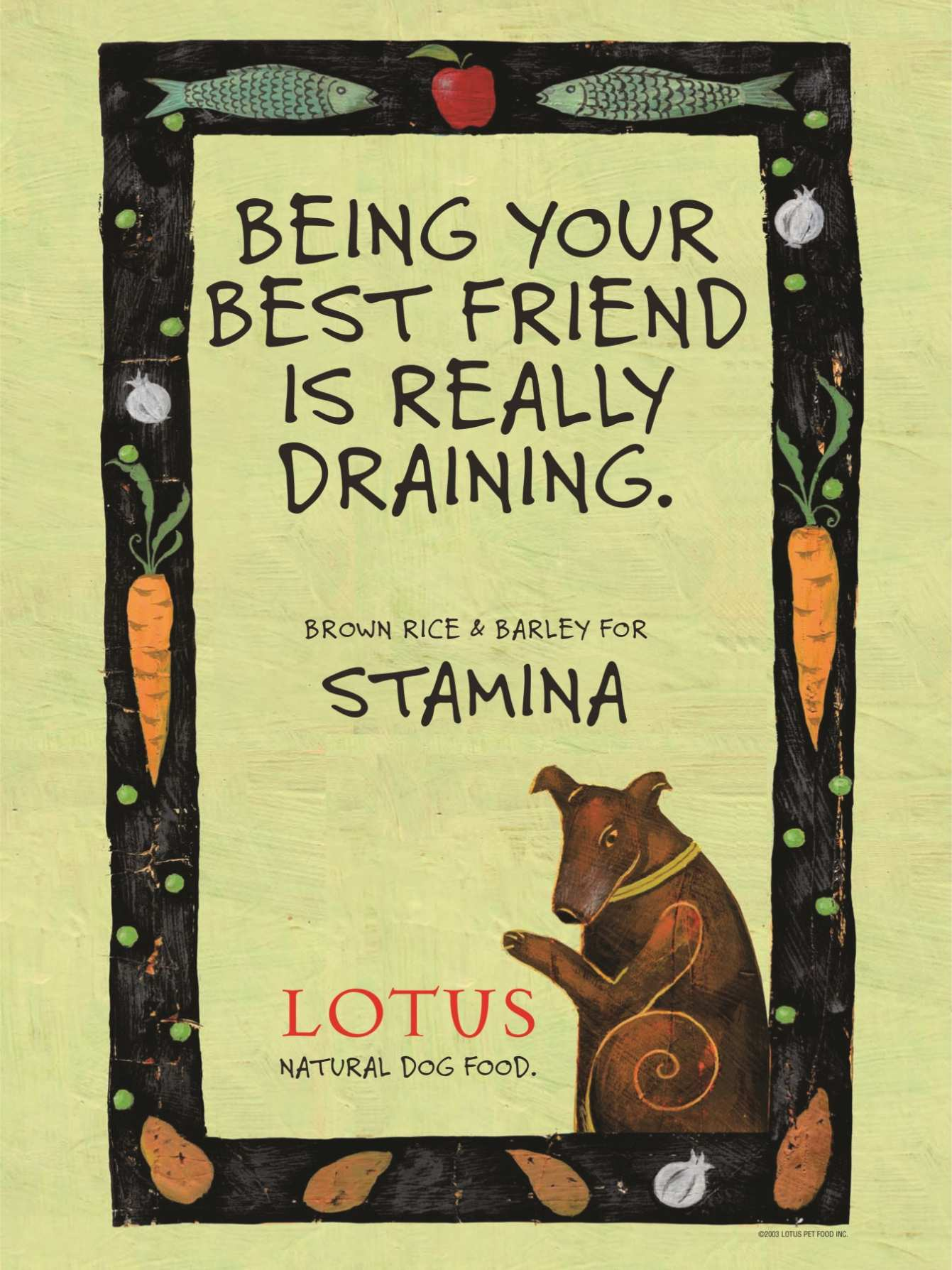 Lotus Pet Food by Centinela Feed & Pet poster featuring dog sitting.