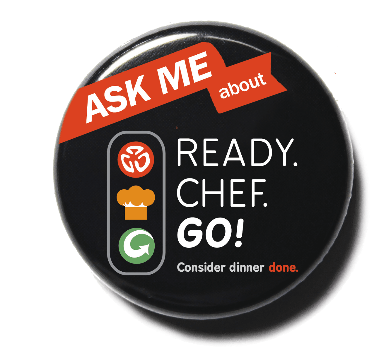 Ready. Chef. Go! button pin with logo and tag.